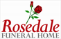 Rosedale Funeral Home - We pride ourselves on our personal service and attention to detail